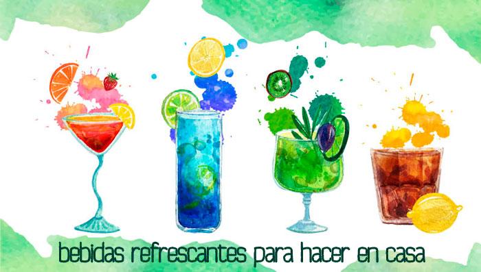 refrescos y bebidas más refrescantes para hacer en casa