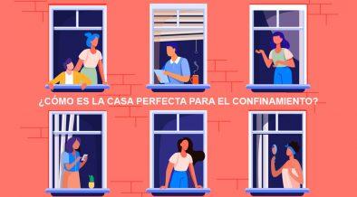 ¿Cómo es la casa perfecta para el confinamiento?
